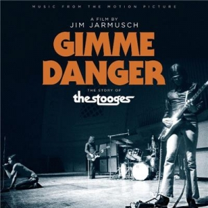 Gimme Danger: The Story Of The Stooges - Ost